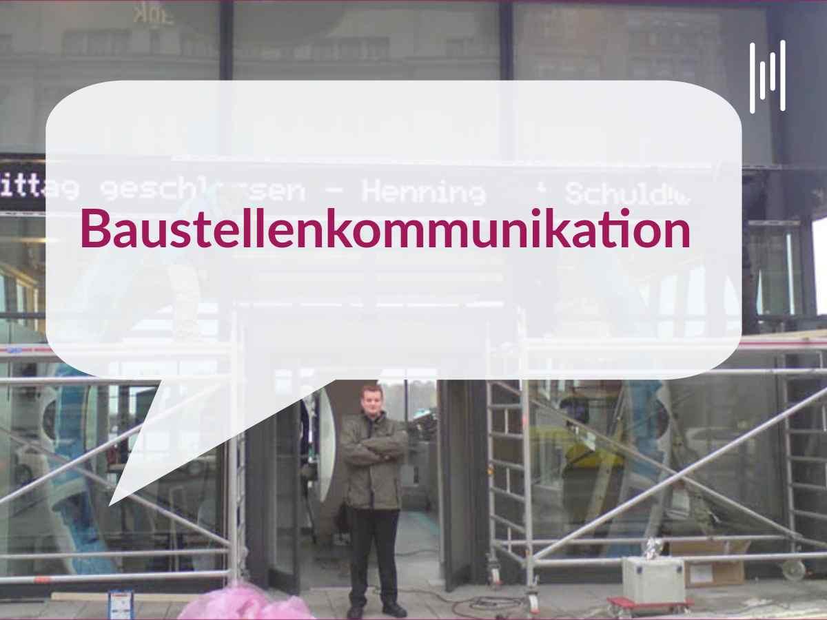 Kommunikationstrainer München Hamburg Henning Harfst Baustellenkommunikation und Öffentlichkeitsarbeit