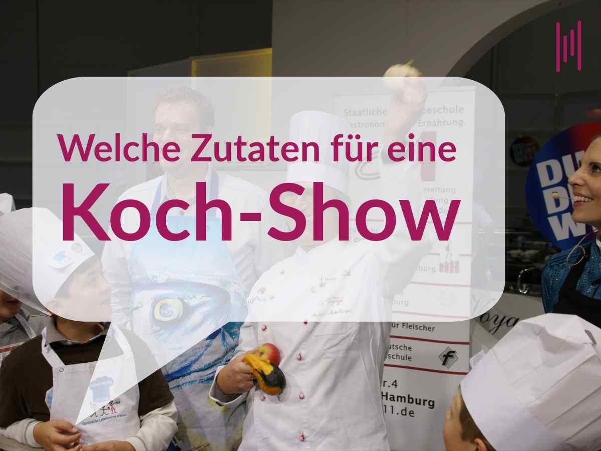 Wie plane ich eine Koch-Show Moderator Henning Harfst aus München Hamburg