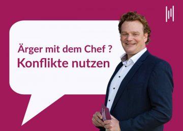Was tun? Ärger mit dem Chef. Kommunikationscoach aus München Henning Harfst